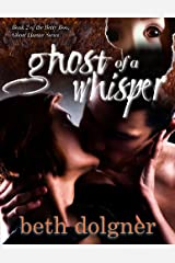 Ghost of a Whisper Kindle Edition
