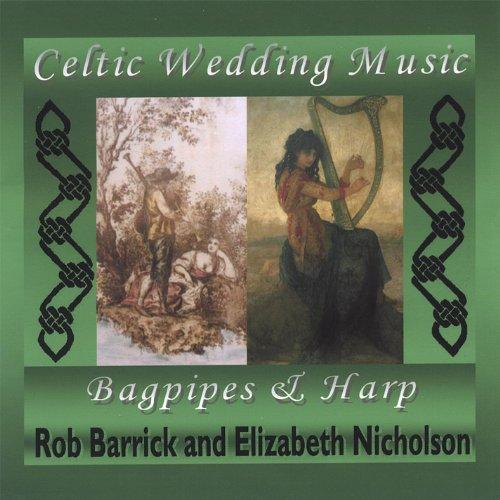 Celtic Wedding Music Volume One By Rob Barrick/Elizabeth