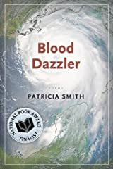 Blood Dazzler by Patricia Smith (2008-09-01) Paperback