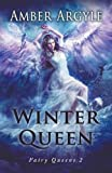 img - for Winter Queen (Fairy Queens #2) book / textbook / text book