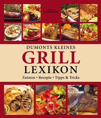 Dumonts kleines Grill-Lexikon