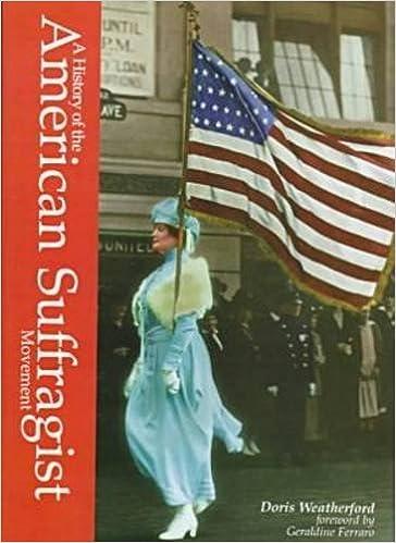Laden Sie elektronische Bücher kostenlos herunter A History of the American Suffragist Movement ePub 1576070654