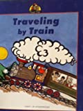 Traveling by Train, Tom Gerald, 1570356904