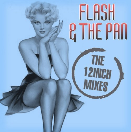 Flash And The Pan - Pop & Wave the Long Versions 2/2 - Zortam Music