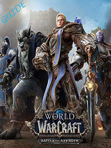 Amazon com: World of Warcraft Battle for Azeroth Game Guide