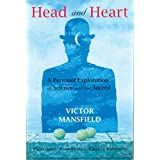 Head and Heart: A Personal Exploration of Science and the Sacred