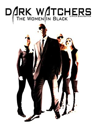 Dark Watchers: The Women In Black