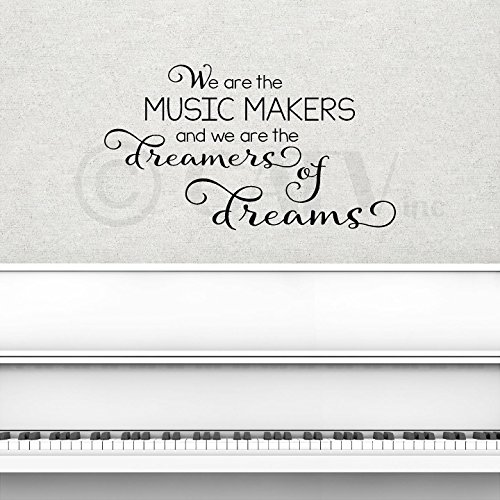 ers and We Are the Dreamers of Dreams wall sayings vinyl lettering home decor decals stickers ()