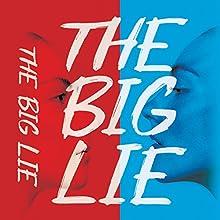 The Big Lie Audiobook by Julie Mayhew Narrated by Elizabeth Knowelden