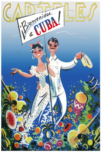 Poster. Carteles Magazine welcome to Cuba Travel poster. Havana Cuba. Decor with Unusual images.