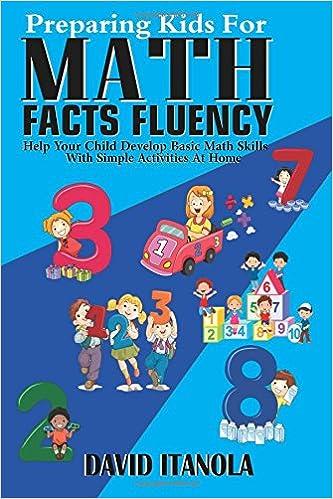 Preparing Kids for Math Facts Fluency: Help Your Child Develop Basic ...