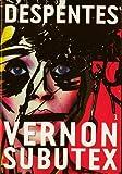 vignette de 'Vernon Subutex n° 1<br /> Vernon Subutex / tome 1 (Virginie DESPENTES)'