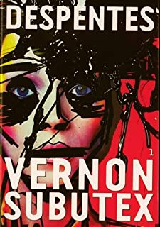 Vernon Subutex : tome 1 : roman, Despentes, Virginie