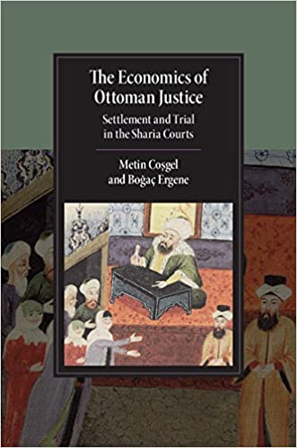 Image result for The Economics of Ottoman Justice: Settlement and Trial in the Sharia Courts