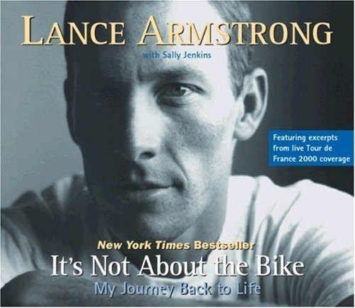 By Lance Armstrong, Sally Jenkins: It's Not About the Bike: My Journey Back to Life [Audiobook]