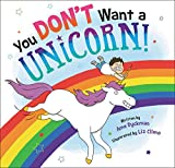 img - for You Don't Want a Unicorn! book / textbook / text book