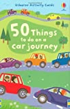 img - for 50 Things to Do on a Car Journey (Usborne Activity Cards) by Lucy Beckett-Bowman (2009-04-29) book / textbook / text book