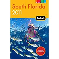 Fodor's South Florida 2011 (Full-color Travel Guide)