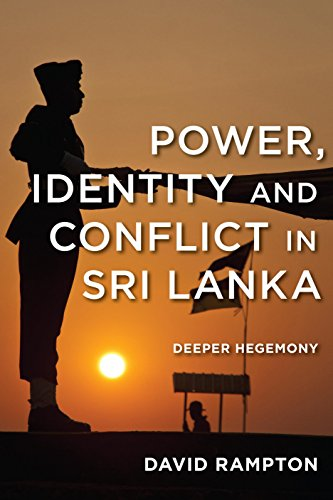 Ebook cover from Power, Identity and Conflict in Sri Lanka: Deeper Hegemony by David Rampton
