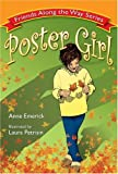 Poster Girl (Friends Along the Way Series, Mom's Choice Award Recipient)