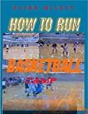 HOW TO RUN A BASKETBALL CAMP