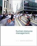 Human Resource Management, John M. Ivancevich, 0073137111