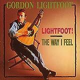 Lightfoot / The Way I Feel