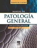 Sisinio de Castro. Manual de patología general + StudentConsult en español (Spanish Edition)
