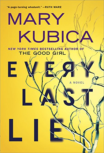 """Every Last Lie - A Gripping Novel of Psychological Suspense"" av Mary Kubica"