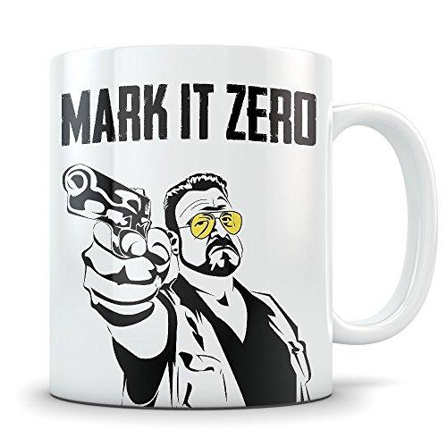 [Big Lebowski Mug - Funny Walter Sobchak Mug Bowling Coffee Cup - Great Gift Mug for Fans of The Movie - Mark It Zero] (Lebowski Rug Costume)