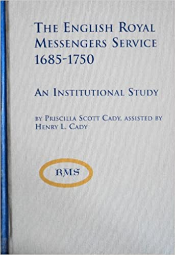 com the english royal messengers service an  com the english royal messengers service 1685 1750 an institutional study studies in british history 9780773479777 priscilla scott cady