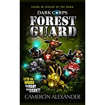 Forest Guard (Dark Corps Book 4)