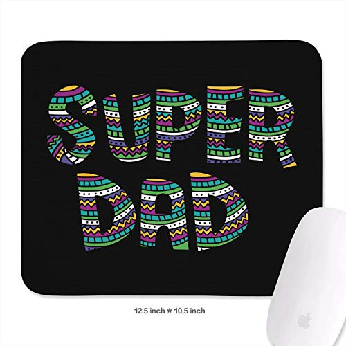 Funny Father's Day Spoof Super Dad Large Games Mouse Pad with Non-Slip Rubber Mesh Home Mouse Pad 27x32.1cm 3mm ()