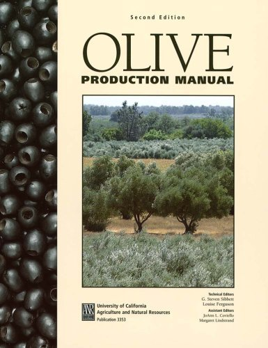 2004 Olive - Olive Production Manual by G. Steven Sibbett (2004-06-01)