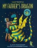 My Father's Dragon: Three Tales: 50th Anniversary Ed by Ruth Stiles Gannett (1-Nov-1997) Hardcover