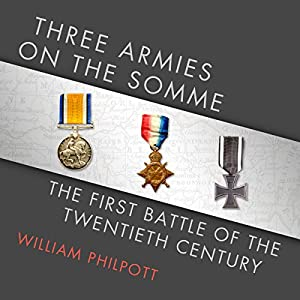 Three Armies on the Somme Audiobook