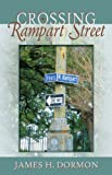 Crossing Rampart Street, James H. Dormon, 074149759X