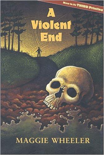 A Violent End