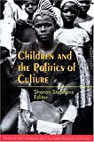 Children and the Politics of Culture, , 0691043299