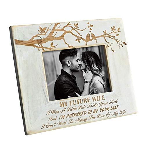 DOPTIKA Wood Frame to My Future Wife - Engraved Natural Wood Photo Frame - I'm Prepared to Be Your Last ()