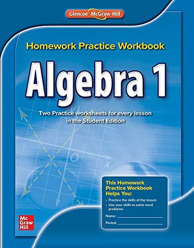 Algebra 1, Homework Practice Workbook (MERRILL ALGEBRA 1) (Algebra 1 Textbook Glencoe)