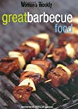 Great Barbecue Food, Australian Women's Weekly Staff, 186396262X