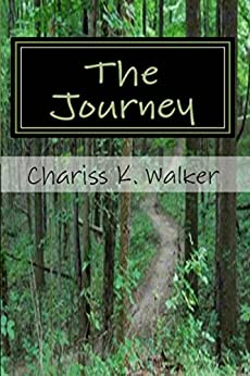 The Journey by [Walker, Chariss K]