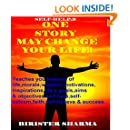SELF-HELP9:ONE  STORY  MAY  CHANGE  YOUR  LIFE! Self help: Self help & self help books, motivational self help books, self esteem books, motivational self help