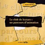 Image de Club de lecture (Le): un parcours d'animation