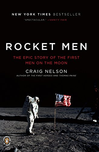 - Rocket Men: The Epic Story of the First Men on the Moon