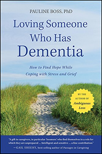 loving-someone-who-has-dementia-how-to-find-hope-while-coping-with-stress-and-grief