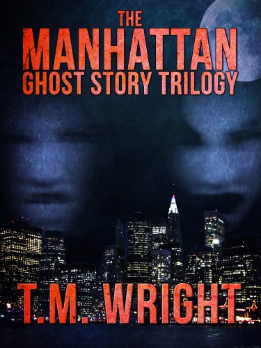 The Manhattan Ghost Story Trilogy: All three books for one low price