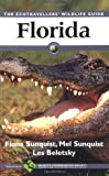 Florida : The Ecotravellers Wildlife Guide, Sunquist, Fiona and Sunquist, Mel, 0126769850