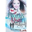Frozen Heart: Calidora Time-Travel Series - The Prequel